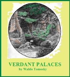 book-verdant-palaces-waldo-tomosky